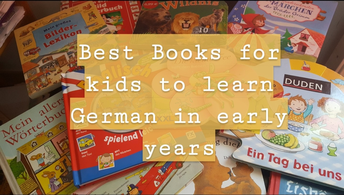 5 Best books that helps my kid to learn German in dailybasis