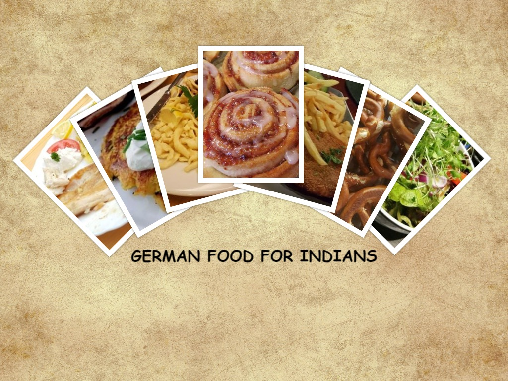 Some best German foods for Indians to give a try in myexperience
